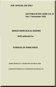 Rolls Royce Merlin Aircraft Engine Parts Manual - AP 1590K Vol. III Part I