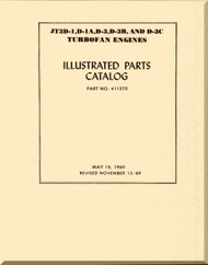 Pratt & Whitney JT3D-1 , D-1A, D-3, D-3B, D-3C, D-1MC6, D-1A-MC6 D-1-MC7 and D1A-MC7 Turbofan  Aircraft Engine Illustrated Parts Catalog Manual   -1989