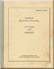 Douglas A-1E Aircraft Maintenance   Manual NAVWEPS 01-40ALE-2 ,  1954