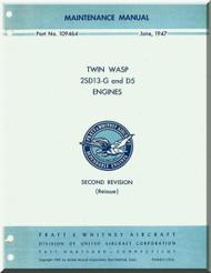 Pratt & Whitney R-1830 2SD13-G and D5  Aircraft Engine Maintenance  Manual