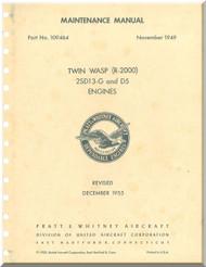 Pratt & Whitney R-2000 2SD13-G and D5 Aircraft Engine Maintenance Manual