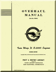 Pratt & Whitney R-2000 D Aircraft Engine Overhaul Manual