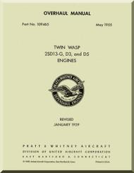 Pratt & Whitney R-2000 2 SD13-G D3 D5 Aircraft Engine Overhaul Manual