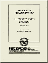 Pratt & Whitney R-2800 CA-3, CA18, CB3, CB16 and CB17   Aircraft Engine  Illustrated Parts Catalog Manual