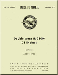 Pratt & Whitney R-2800 CB Aircraft Engine Overhaul Manual - 1955