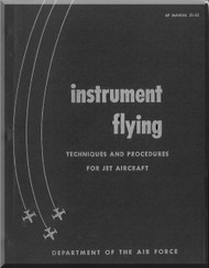 Instrument Flying  Manual  Techniques and procedures for Jet aircraft -  AF 51-45