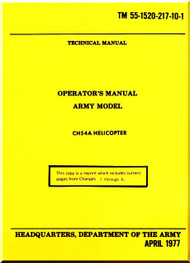 Sikorsky S-64 CH-54 A Helicopter SkyCrane Operator's Manual TM 55-1520-217-10-1,  Apr 1977