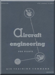 Aircraft Engineering for Pilots Air Training Command Manual  -  51-900-4