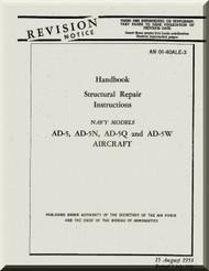 Douglas AD-5, -5N, -5Q, AD-5W  Aircraft Handbook Structural Repair Manual  A.N. 01-40ALE-3 , 1953