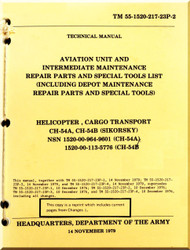 Sikorsky S-64 CH-54 A B  Aviation Unit and Intermediate maintenance repairs Parts and Special tools List ( Including Depot maintenance repairs parts and Special tools  TM 55-1520-217-23P-2, November 19 79
