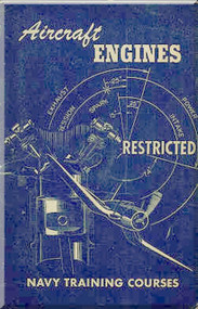 Aircraft Engine NAVY Training Courses Manual  - 1944 -1945