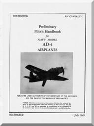 Douglas AD-4  Aircraft Preliminary Pilot's Handbook Manual  A.N. 01-40ALC-1 , 1949