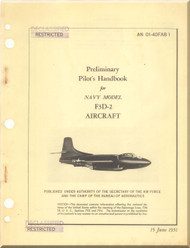 Douglas F3D-2,   Aircraft  Preliminary Pilot's  Handbook Manual  ,  AN 01-40FAB-1, 1951