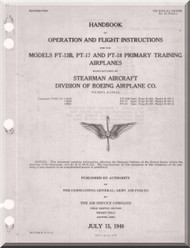 Stearman Pilot Flight Operating Instructions for Army Model  P-13B, -17 and -18  Airplane  Manual   T.O. 01-70AB-1,  1940