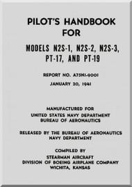 Stearman Pilot Handbook  N2S-1, N2S-2, N2S-3 PT-17 & PT-19  Airplane  Manual   A75NI-9001,  1941