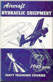 Aircraft Hydraulic Equipment  NAVY Training Courses Manual  - 1945