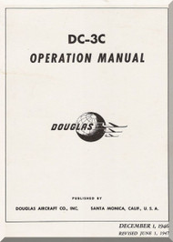 Douglas DC-3 C  Aircraft Operational Manual  , 1946 Revision 1947