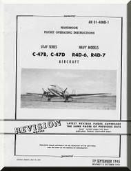Douglas C-47 B, D R4D-6-7   Aircraft Handbook Flight  Operating Instruction  Manual  AN. 01-40ND-1, 1945