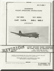 Douglas C-47 A  R4D-1-5   Aircraft Handbook Flight  Operating Instruction  Manual  AN. 01-40NC-1, 1944