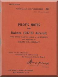 Douglas C-47 B Aircraft Pilot's Notes Manual - RAAF - 1957