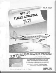 Douglas AC-47  Aircraft Flight Handbook  Manual  T.O 1C-47(A)-1, 1955
