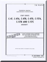 Douglas C-47  A, B, D, C-117 A, B, C Aircraft Maintenance Manual - 1C-47-2 - 1965