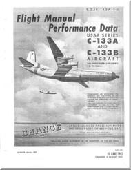 Douglas C-133 A, B  Aircraft  Flight  Manual   Performance ,  TO 1C-133A-1-1, 1967