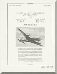 Douglas C-54 A, R5D-1   Aircraft  Pilot's  Flight Operating Instructions  Manual  ,  AN 01-40NM-1, 1944