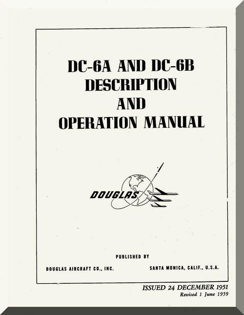 Douglas DC-6 A, B Aircraft Description and Operating