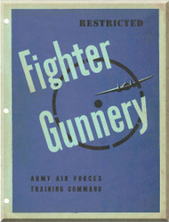 Fighter Gunnery Flight Manual Aircraft  P-51 P-38 P-47 AAF  WW II