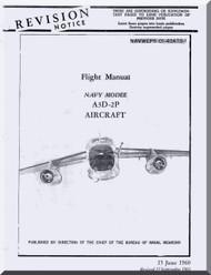 Mc Donnell Douglas A-3D-2P Aircraft Flight  Manual NAVWEPS 01-40ATB-1 ,  1961