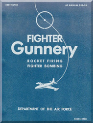 Aircraft  Fighter Gunnery  Manual Rocket Firing Fighter Bombing - AF 335-25
