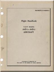 Mc Donnell Douglas A-4D-1 A4D-2 Aircraft Flight Handbook  Manual  NAVWEPS 01-40AVA-1 , 1961