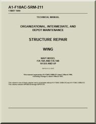 Mc Donnell Douglas F- / A -18 A / B /  Aircraft  Structural Repair Wing  Manual   A1-F18AC-SRM-211