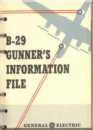 Boeing B-29  Aircraft Gunners Information File Manual