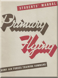 Primary Flight  Manual Aircraft PT-17 , PT-19, PT-22