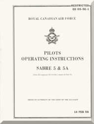 Canadair CL-13 / F-86 Sabre 5 RCAF Aircraft  Pilot's Operating  Manual  -  EO 05-5E-1
