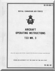 Canadair CL-30 T-33 Mk3  Aircraft  Operating Manual EO 05-50C-1 - 1976