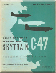 Douglas C-47 Pilot Training  Manual,  AAF 51-129-3 - 1944