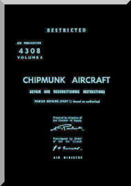 De Havilland Chipmunk  Aircraft Structural Repair Manual - A.P. 4308 Volume 4