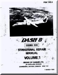 De Havilland DHC-8 Aircraft Structural Repair Manual - PSM 1-83-3 , 1989