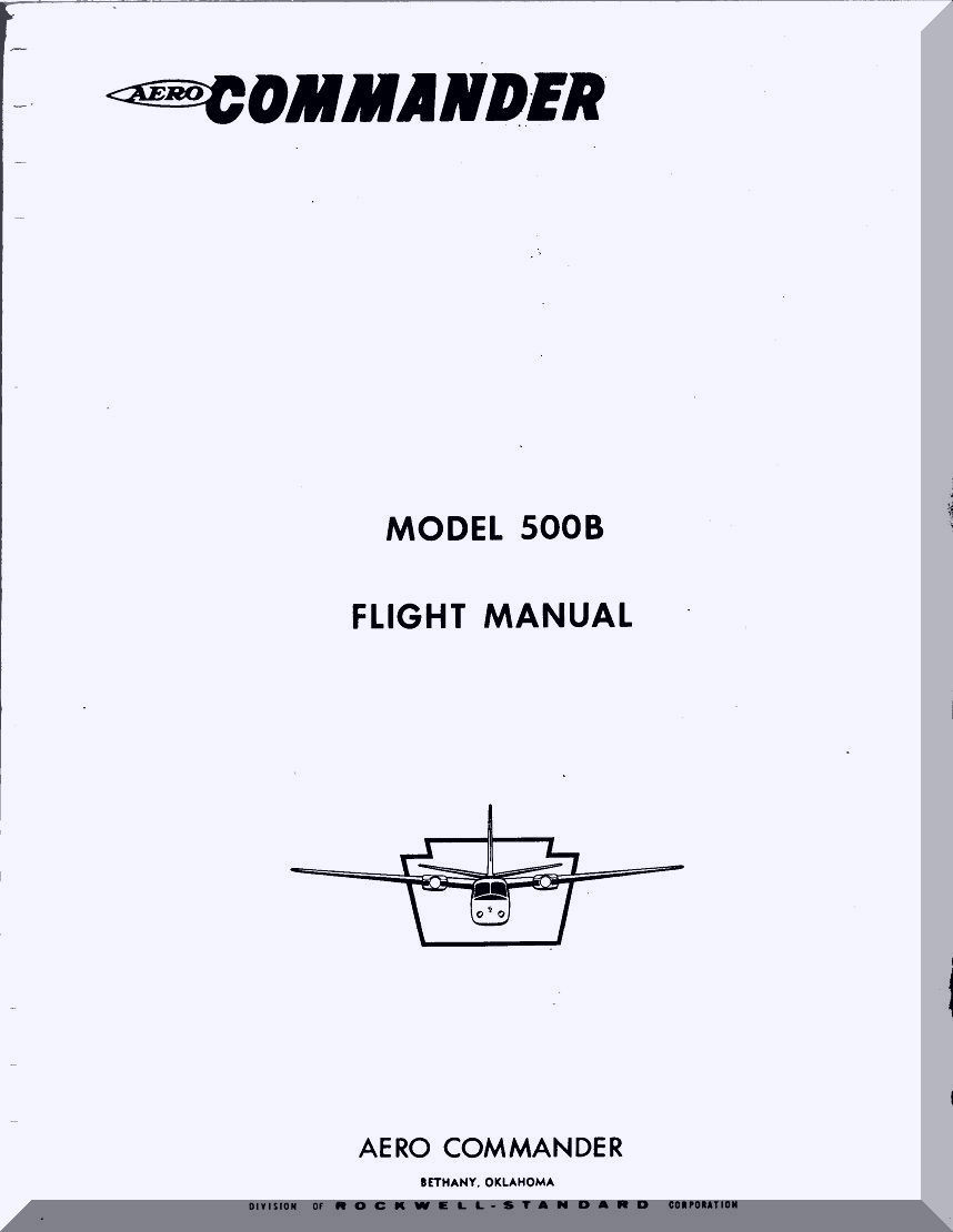 Aero Commander 500 B Aircraft Flight Manual. Price: $14.85. Image 1