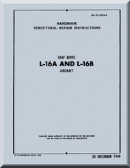 Aeronca L-16 A and L-16 B   Aircraft Structural Repair  Manual, No. 01-145LA-3,  1949
