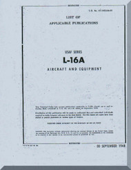 Aeronca L-16 A    Aircraft List of Applicable Publication  Manual, No. 01-145LAA-01,  1949
