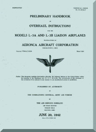 Aeronca L-3 A and L-3 B   Aircraft Overhaul Instruction  Manual, No. 01-145LA-3,  1942