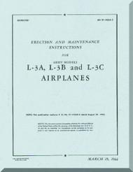 Aeronca L-3 A and L-3 B   Aircraft Erection and Maintenance Instruction  Manual, No. 01-145LA-2,  1944