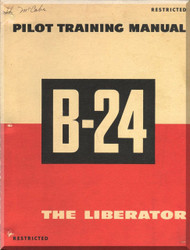 Consolidated B-24 Aircraft  Pilot Training Manual  - 1944