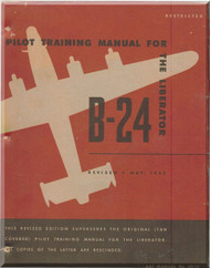 Consolidated B-24 Aircraft Pilot Training Manual - 1945