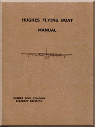 Hughes HK-1 Spruce Goose Flying Boat Aircraft Pilot Operating Manual