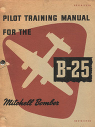North American Aviation B-25 Aircraft  Pilot Training Manual